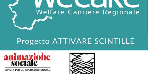 Un nuovo Welfare generativo e di comunità (Progetto attivare scintille)  – Conferenze e seminari